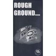 Rough Ground... Video