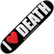 I Love Death Skateboard Deck