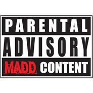 Madd Parental Advisory Sticker