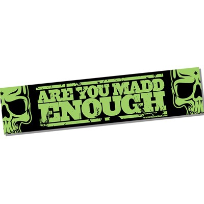MGP Banner - Are you Madd Enough - Green - 130cm x 30cm