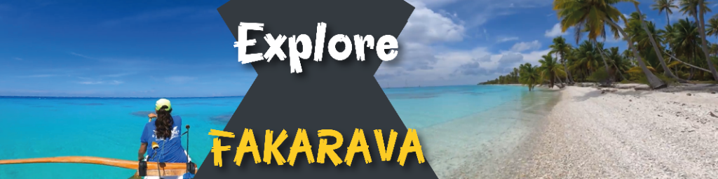 Xplore Fakarava