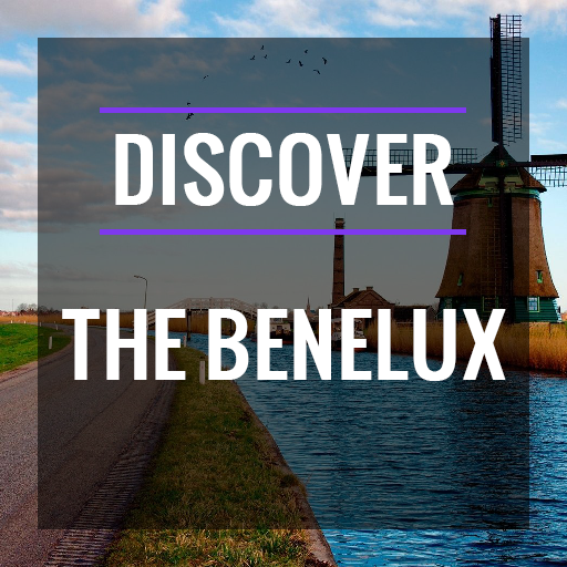 Discover the Benelux