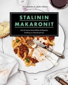 Stalinin makaronit ja 30 muuta historiallista huikopalaa, herkkua ja viimeistä ateriaa