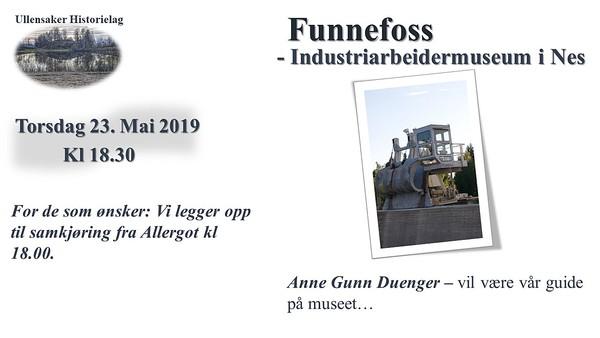 05. 23. Mai 2019 Funnefoss industriarbeidermuseum i Nes1.jpg 20/5-2019