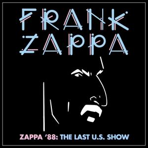 ZAPPA, FRANK - ZAPPA '88: the Last U.S. Show, 4xLP Box. (LP-BOX)