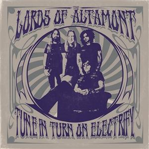 LORDS OF ALTAMONT - TUNE IN, TURN ON , ELECTRIFY Limited Neon Magenta vinyl (LP)