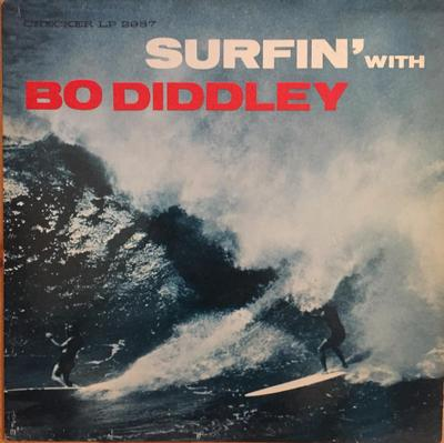 DIDDLEY, BO - SURFIN' WITH BO DIDDLEY US Original Mono Pressing (LP)