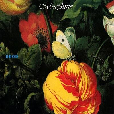 MORPHINE - GOOD 180g reissue (LP)