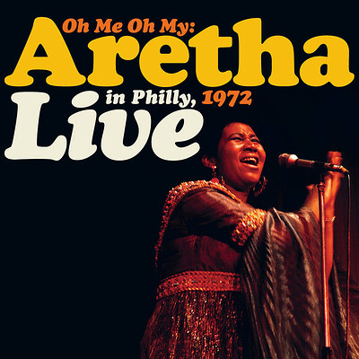 FRANKLIN, ARETHA - OH ME OH MY: LIVE in Philly 1972 First time on vinyl, RSD21_2 (2LP)