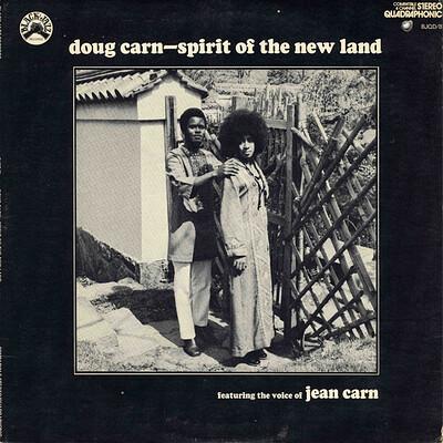 CARN, DOUG - SPIRIT OF THE NEW LAND Rare U.S. 1972 soul/jazz, Quadraphonic pressing (LP)