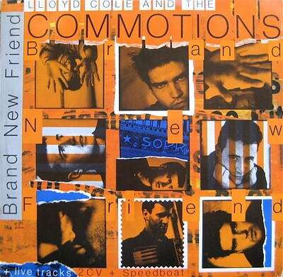 """LLOYD COLE & THE COMMOTIONS - BRAND NEW FRIEND UK 12"""" maxi (12"""")"""