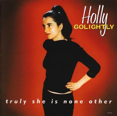 GOLIGHTLY, HOLLY - TRULY SHE IS NONE OTHER White vinyl reissue incl. bonus tracks (LP)