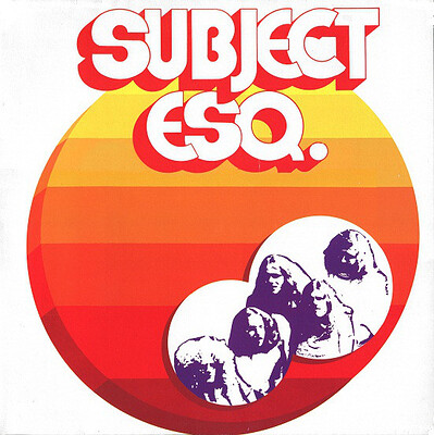 SUBJECT ESQ. - S/T Re-issue of 1972 classic, Gatefold sleeve (LP)