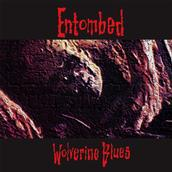 ENTOMBED - WOLVERINE BLUES FDR Remastered reissue (LP)
