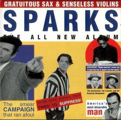 SPARKS - GRATUITOUS SAX & SENSELESS VIOLINS Rermastered , 180g vinyl (LP)