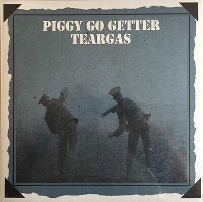 TEAR GAS - PIGGY GO GETTER Re. of 1970 album (LP)