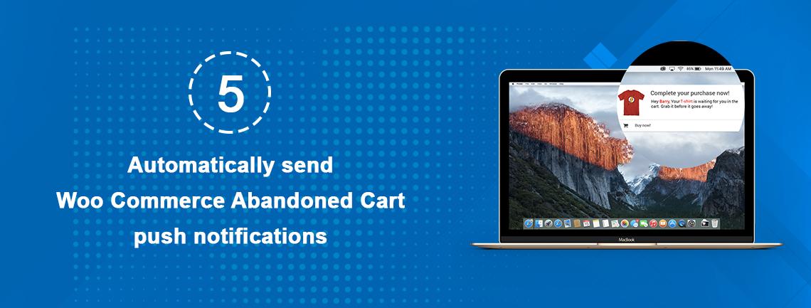 Automatically send Woo Commerce Abandoned Cart push notifications