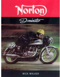 Norton Dominator, by Mick Walker - Buy a copy from Amazon