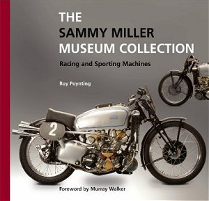 'The Sammy Miller Museum Collection: Racing and Sporting Machines' by Roy Poynting