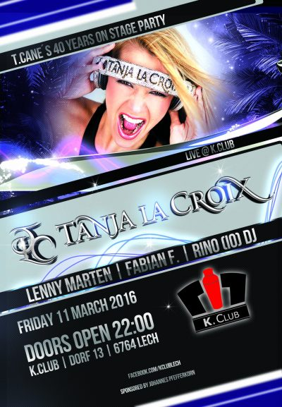T.CANE 40 years on Stage Party - Friday 11 March 2016 @ K.Club, Lech , Austria