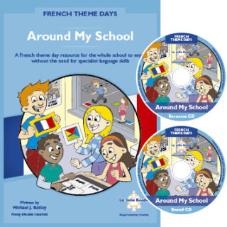 Theme Days - French, Around My School