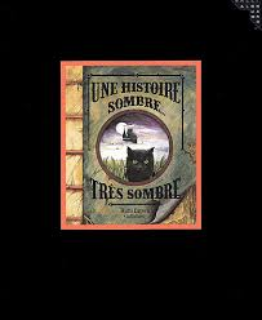 Une Histoire Sombre... Très Sombre by Ruth Brown