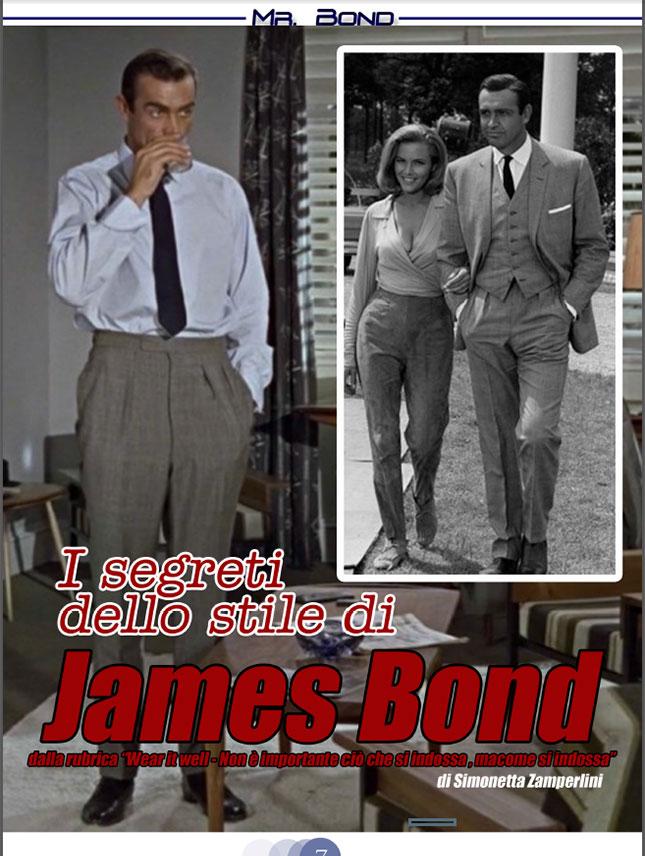 I segreti dello stile di James Bond articolo scritto per Mr. Bond da Simonetta Zamperlini