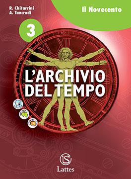 Archivio del tempo 3 - Il Novecento
