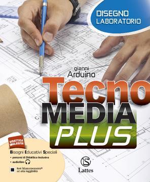 TecnoMEDIA PLUS Disegno e laboratorio