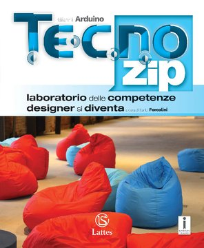 TECNO.zip Laboratorio delle competenze designer si diventa