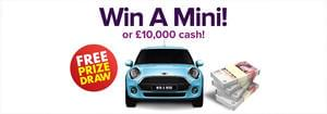 Enter our FREE competition to Win a Mini or £10,000