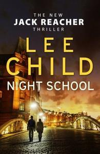 Night School - The New Jack Reacher Thriller - Out Nov 7th (Hardcover)