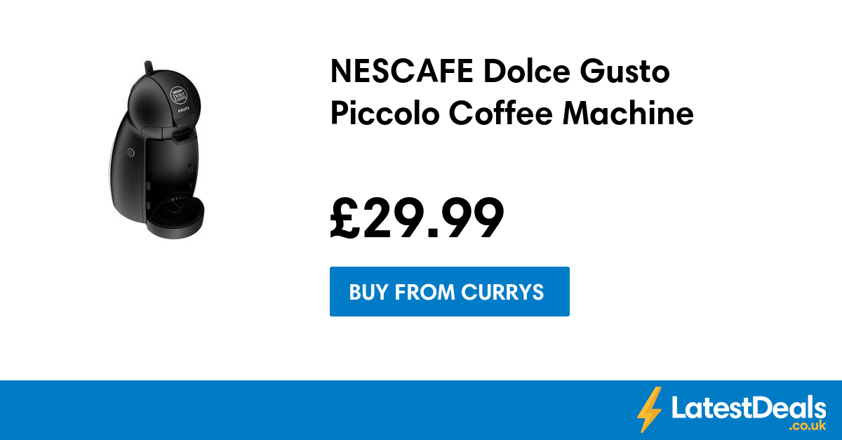 NESCAFE Dolce Gusto Piccolo Coffee Machine, ?29.99 at Currys PC World LatestDeals.co.uk