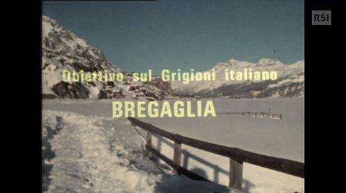 Ritratto della Val Bregaglia nel 1972