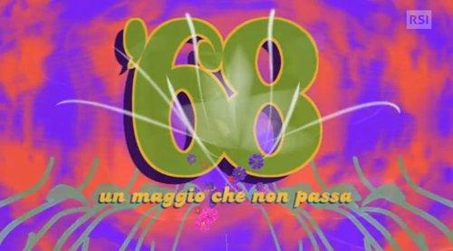 '68, un Maggio che non passa – Seconda parte