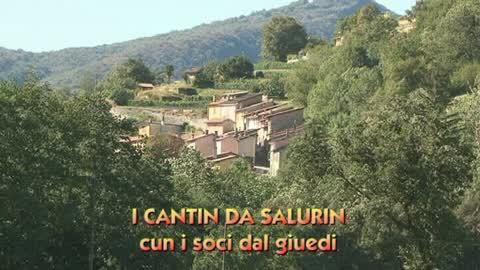 I Cantin da Salurin cun i soci da giuedì