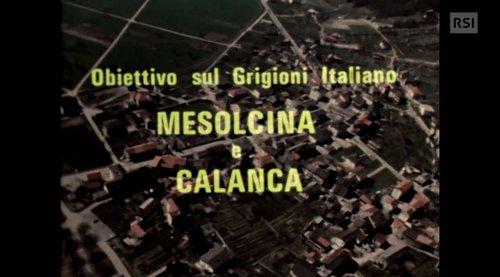 Ritratto delle valli Mesolcina e Calanca nel 1972