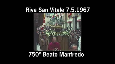Riva San Vitale 1967: 750° Beato Manfredo Settala