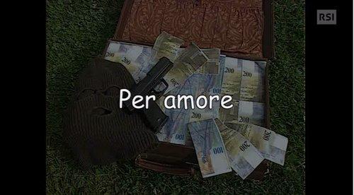 «Per amore»
