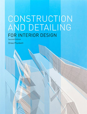 Construction and Detailing for Interior Design, Second Edition - Product Thumbnail