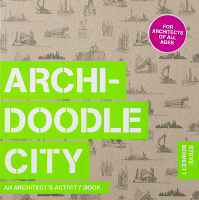 Archidoodle City: An Architect's Activity Book - Product Thumbnail