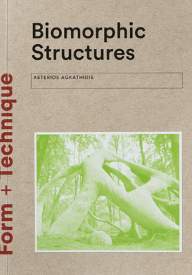 Biomorphic Structures: Architecture Inspired by Nature - Product Thumbnail