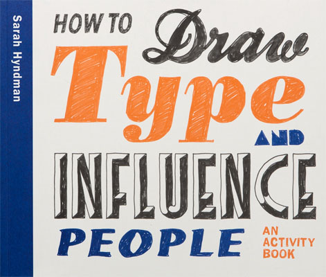 How to Draw Type and Influence People - Product Thumbnail