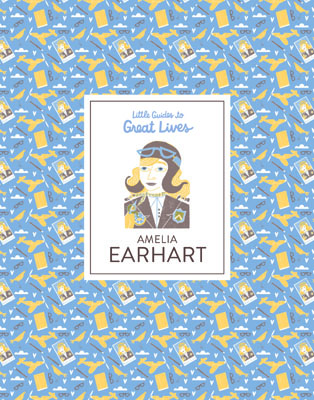 Little Guides to Great Lives: Amelia Earhart - Product Thumbnail