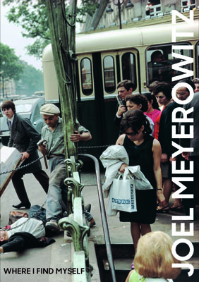 Joel Meyerowitz: Where I Find Myself - Product Thumbnail