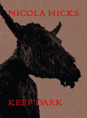Nicola Hicks: Keep Dark - Product Thumbnail