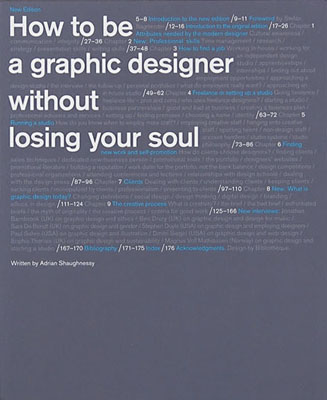 How to be a Graphic Designer Without Losing Your Soul, Second Edition - Product Thumbnail