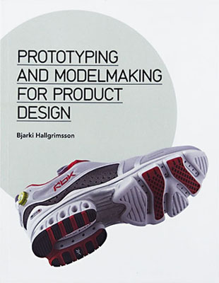 Prototyping and Modelmaking for Product Design - Product Thumbnail