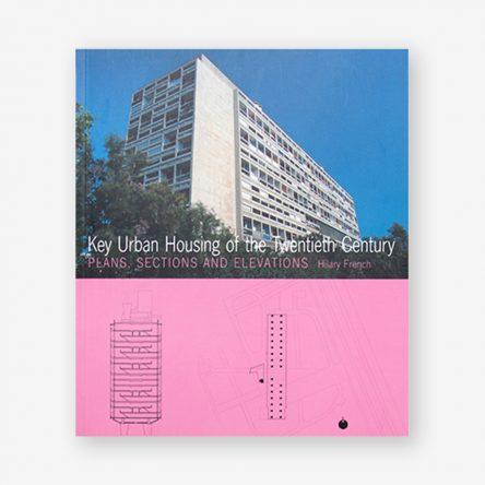 Key Urban Housing of the Twentieth Century