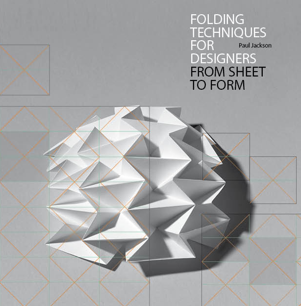 Folding Techniques for Designers: From Sheet to Form - Product Thumbnail